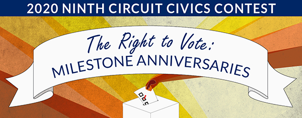 Taken from http://www.azb.uscourts.gov/news/2020-ninth-circuit-civics-contest